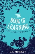 The Book of Learning: The Nine Lives Trilogy 060c84a3-ef97-422f-bddd-f8a2dd1ab41c