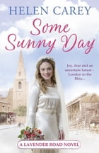Some Sunny Day by Helen Carey