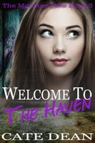Welcome to The Haven by Cate Dean