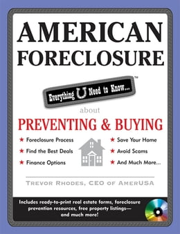 Book American Foreclosure: Everything U Need to Know About Preventing and Buying by Trevor Rhodes