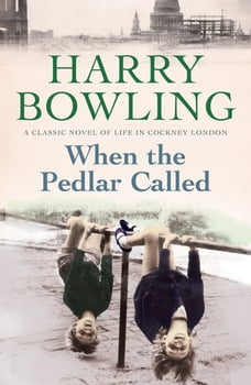 When the Pedlar Called: A gripping saga of family, war and intrigue