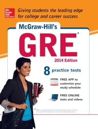 McGraw-Hill's GRE, 2014 Edition (CD): Strategies + 8 Practice Tests + Test Planner App