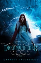 Dreamwielder Cover Image