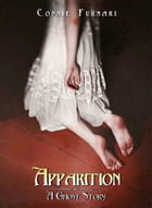 Apparition by Connie Furnari