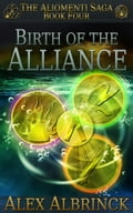Birth of the Alliance 9d8b02ef-46e8-4a44-a8be-4f8ec9bb0c99