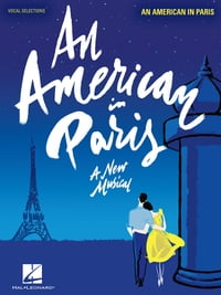 An American in Paris Songbook: Vocal Selections