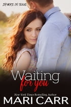 Waiting for You by Mari Carr