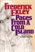 Page from a Cold Island by Frederick Exley