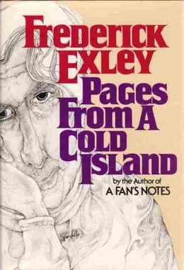 Book Page from a Cold Island by Frederick Exley