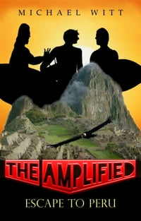 The Amplified - Escape to Peru