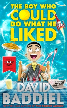 Book The Boy Who Could Do What He Liked by David Baddiel