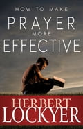 How to Make Prayer More Effective 3f31c32f-95ae-4c52-9016-77ac396e64c0