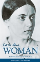 Edith Stein Essays on Woman by Edith Stein