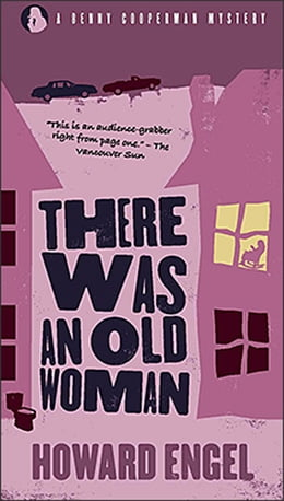 Book There Was An Old Woman by Howard Engel