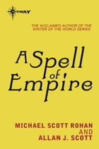 A Spell of Empire by Allan J. Scott