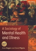 online magazine -  A Sociology Of Mental Health And Illness