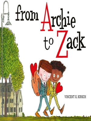 From Archie to Zack by Vincent Kirsch