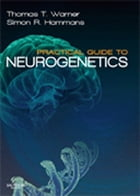 Practical Guide to Neurogenetics E-Book by Thomas T. Warner, PhD, FRCP