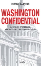 Washington confidential by Patrick Sabatier