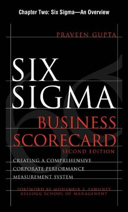 Book Six Sigma Business Scorecard, Chapter 2 - Six Sigma--An Overview by Praveen Gupta