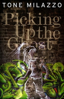 Book Picking Up the Ghost by Tone Milazzo