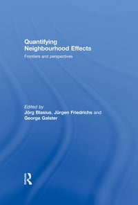 Quantifying Neighbourhood Effects: Frontiers and perspectives