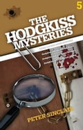 The Hodgkiss Mysteries Volume Five 26d329bb-baae-4fcd-9130-d1a531dee50f