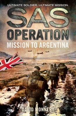 Book Mission to Argentina (SAS Operation) by David Monnery