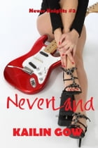 Never Land (Never Knight #2) by Kailin Gow
