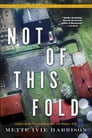 Not of This Fold Cover Image
