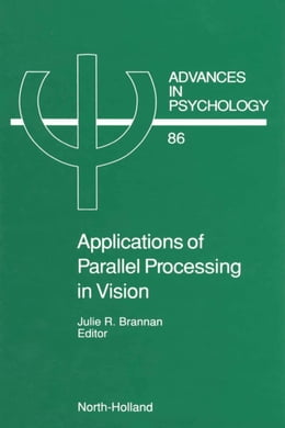 Book Applications of Parallel Processing in Vision by Brannan, J.R.