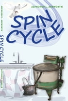 Spin Cycle by Alphonso Ashworth