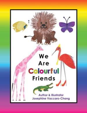 We Are Colourful Friends (2nd Edition)