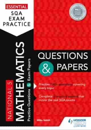 Essential SQExam Practice: National 5 Mathematics Questions and Papers by Mike Smith