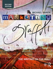 Marketing Graffiti: The Writing on the Wall