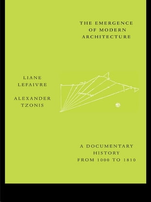 The Emergence of Modern Architecture: A Documentary History, from 1000 to 1810