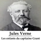 Les enfants du capitaine Grant by Jules Verne