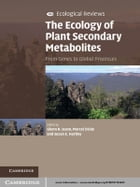 The Ecology of Plant Secondary Metabolites: From Genes to Global Processes
