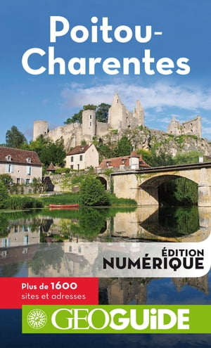 GEOguide Poitou-Charentes by Collectif