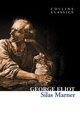 Book Silas Marner (Collins Classics) by George Eliot
