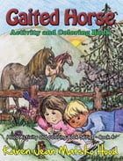 Gaited Horse: Activity and Coloring Book by Karen Jean Matsko Hood