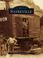 Sayreville by Sayreville Historical Society