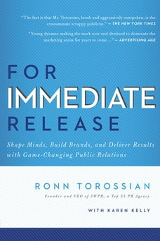 For Immediate Release: Shape Minds, Build Brands, and Deliver Results with Game-Changing Public…