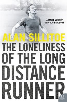 Book The Loneliness of the Long Distance Runner by Alan Sillitoe