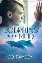 Dolphins in the Mud by Jo Ramsey
