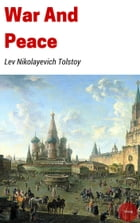 War and Peace by Lev Nikolayevich Tolstoy