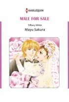 MALE FOR SALE (Harlequin Comics): Harlequin Comics by Tiffany White