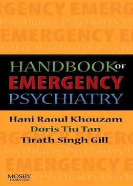 Book Handbook of Emergency Psychiatry by Hani R. Khouzam