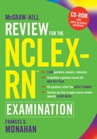McGraw-Hill Review for the NCLEX-RN Examination by Frances Monahan