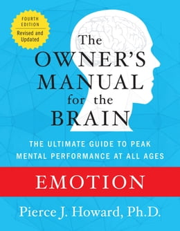 Book Emotion: The Owner's Manual by Pierce Howard